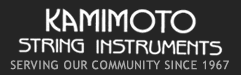 KAMIMOTO STRING INSTRUMENTS, Serving our community since 1967